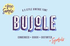 Bujole - A 3 Style Vintage Font by VladCristea on @creativemarket