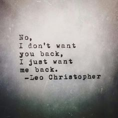 Explore amazing art and photography and share your own visual inspiration! People Quotes, Sad Quotes, Love Quotes, Inspirational Quotes, Leo Christopher, Husband Humor, You Dont Want Me, Note To Self, Word Porn
