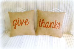 Burlap Pillow Thanksgiving Give Thanks. $45.00, via Etsy.