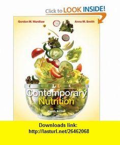 Contemporary Nutrition (9780077354817) Gordon Wardlaw, Anne Smith , ISBN-10: 0077354818  , ISBN-13: 978-0077354817 ,  , tutorials , pdf , ebook , torrent , downloads , rapidshare , filesonic , hotfile , megaupload , fileserve