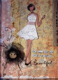 She Art Girl. -- She knew she was part of something beautiful.