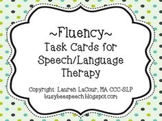 Fluency Task Cards for Speech Therapy. Repinned by SOS Inc. Resources pinterest.com/sostherapy/.
