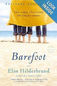 Amazon.com: Barefoot: A Novel: Elin Hilderbrand: Books