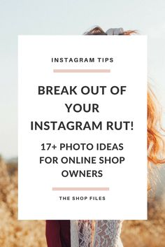 Instagram Photo Ideas for Online Shop Owners - break out of your Instagram rut with these 17+ ideas and inspirational accounts!