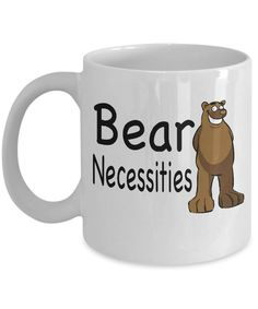 Camping Mug - Gifts For Campers - Bear Necessities By Live Love Frolic - Funny Coffee Mug by LiveLoveFrolick on Etsy