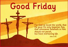 Good Friday Bible Quotes With Pictures What Is Good Friday, Good Friday Images, Happy Good Friday, Friday Pictures, Friday Pics, Free Friday, Morning Pictures, Holy Friday, Corinthians 13