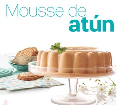 Vende Tupperware Tampico: Receta Tupperware - Mousse de Atún