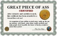 Award Certificate Great piece of Ass Funny Certificates, Certificate Templates, Sex Quotes, Funny Quotes, Funny Tweets, Best Friend Application, Cuddle Application, Flirty Quotes For Him, Naughty Quotes