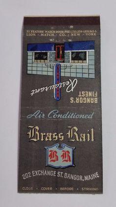 BRASS RAIL RESTAURANT BANGOR MAINE 21 FEATURE Match Book Cover