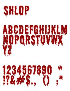 sample characters from the free font Shlop Tattoo Lettering Styles, Chicano Lettering, Tattoo Fonts, Typography, Blood Font, Metal Font, Bloody Halloween, Fighting Poses, Word Fonts