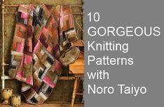 10 Gorgeous Knitting Patterns with Noro Taiyo 10 gorgeous, knitting patterns, noro taiyo, knitomat, gorgeous knit, knit pattern