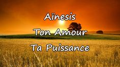 Aïnesis - Ton Amour Ta Puissance [avec paroles] Chant, Bible, Movies, Movie Posters, Musica, Rest, Lyrics, Love, Worship