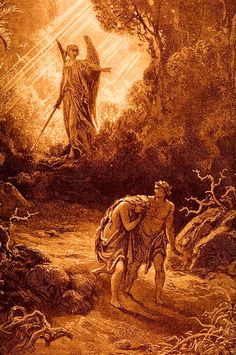 Adam and Eve Banished by Gustave Dore - from new blog on the Secular Denial of the Fall … http://corjesusacratissimum.org/2015/06/the-secular-supposition-of-original-innocence/
