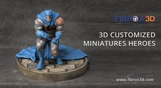 Are You Fan of Super Heroes? Now You Can Have Your Own Heroes! Create Your Favourite 3D Customized Heroes Miniatures with FIBROX3D.COM