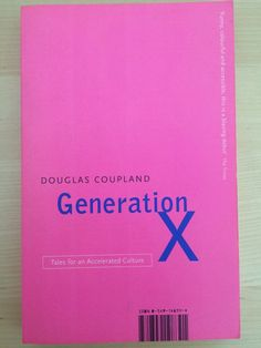 Minimal, stylish typography for this cover of @DougCoupland's Generation X  via @gawrjuhs