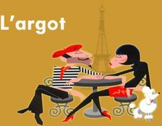 French Slang for English people French Slang, Ap French, Core French, French Words, Learn French, French Sayings, French Stuff, French Teacher, Teaching French