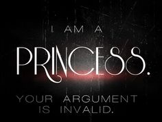 """I'm more of a: """"I'm a Queen & I got this shit handled! Im A Princess, Daddys Princess, Princess Quotes, Modern Princess, Daddys Girl, Bitch Quotes, Me Quotes, Wall Quotes, Religion And Politics"""