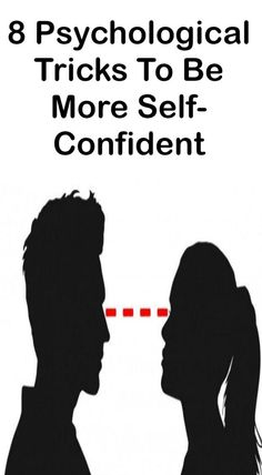 8 Psychological Tricks To Be More Self-Confident - Daily Rumors - Fitness Abnormal Psychology, Forensic Psychology, Psychology Quotes, Facts About Guys, Relationship Mistakes, Need To Meet, Feeling Insecure, Negative Thoughts, Body Language