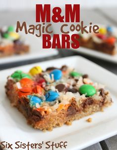 M&M Magic Cookie Bars from SixSistersStuff.com. The best part is, you don't even need a mixing bowl, you can put everything into the pan!