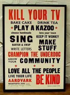 Letterpress Manifesto Poster- gotta love  it.