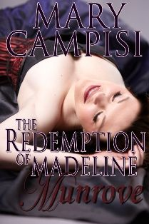 THE REDEMPTION OF MADELINE MUNROVE by Mary Campisi