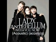 Lady Antebellum - Need you now  Acoustic -