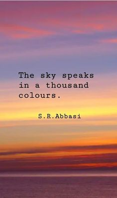 30 Colorful sunset quotes – Giga DIY - Sites new Cloud Quotes, Sky Quotes, Lyric Quotes, Cute Quotes, Deep Quotes, Beach Sunset Quotes, Sunrise Quotes, Quotes For Sunsets, Sunset Sayings
