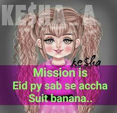 hahahaahahahhaha Eid Shayari, Eid Pics, Ramzan Eid, Funny Dp, Eid Quotes, Girly Facts, Eid Greetings, Eid Special, Ramadan Mubarak
