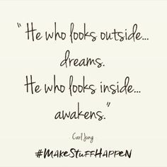 """He who looks outside dreams. He who looks inside awakens."""" @carljung. Reflecting on what I learned this week at @dreamtalksyvr - excited to set new smart goals and #makingstuffhappen"""