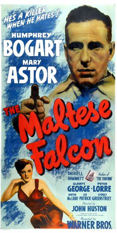 The Maltese Falcon Poster (1941) starring Humphrey Bogart, Mary Astor. Watched February 2016, cinema.