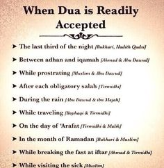 When Dua Is Readily Accepted  Sponsor a poor child learn Quran with $10, go to FundRaising http://www.ummaland.com/s/hpnd2z