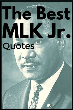 25 of the Best MLK Jr Quotes