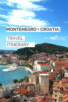 Footnotes and Finds: Montenegro + Croatia: Travel Itinerary