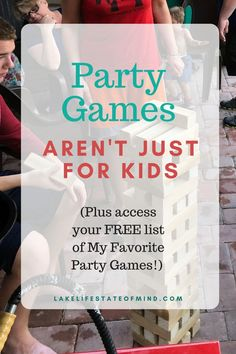 Party Games Aren't Just For Kids | Party Games For All Ages | Party Game Ideas | Free Printable