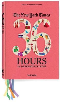 """""""The New York Times' 36 Hours: 125 Weekends in Europe"""" book cover. Illustrator Olimpia Zagnoli began working on this series for publisher Taschen three years ago. New York Times, Ny Times, European Destination, European Travel, European Trips, European Vacation, Vacation Spots, Vacation Ideas, Dream Weekend"""