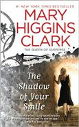 Mary Higgins Clark- The Shadow of Your Smile
