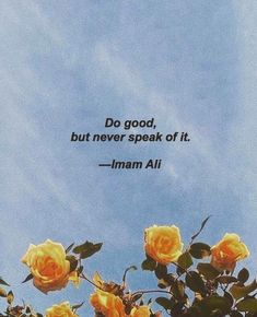 Think Positive To Make Things Positive Hazrat Ali Sayings, Imam Ali Quotes, Allah Quotes, Muslim Quotes, Quran Quotes, Religious Quotes, Faith Quotes, Words Quotes, Wisdom Quotes