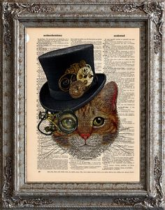 New to EcoCycled on Etsy: Cat with Steampunk Hat 1 on Vintage Upcycled Dictionary Art Print Book Art Print Recycled Sir Seymour Amazing Animalia USD) Steampunk Animals, Steampunk Cat, Chesire Cat, Image Chat, Ecole Art, Cat Posters, Dictionary Art, Upcycled Vintage, Vintage Cat