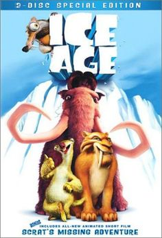 Ice Age - Rotten Tomatoes  Have seen - 4.5/5 Stars.