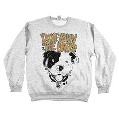 'Don't Bully the Breed'