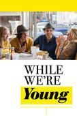awesome While We're Young - Noah Baumbach