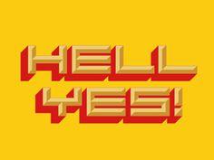 HELL YES - joham racecar typeface by hmmrmnn