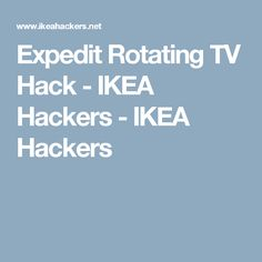 Expedit Rotating TV Hack - IKEA Hackers - IKEA Hackers