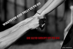 God will always enable us to do whatever He tells us to do   https://www.facebook.com/iBibleVerses/photos/725896714130223