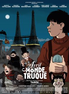Avril et le monde truqué [Francia] [DVD] About Time Movie, Animation Film, Movie Posters, Steampunk Movies, French Cinema, Favorite Movies, Film, Film D, Art Films