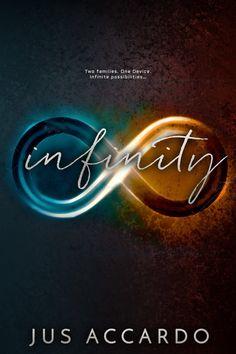 Infinity – Jus Accardo https://www.goodreads.com/book/show/28220742-infinity