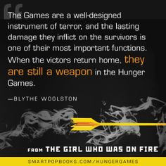 Blythe Woolston on the Hunger Games trilogy, from THE GIRL WHO WAS ON FIRE #YAbooks #quotes #HungerGames #TheHungerGames #CatchingFire #GWWoFQuotes #TheGirlWhoWasonFire #BlytheWoolston