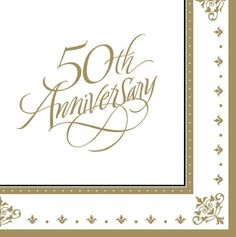 "Gold Wedding Bulk Paper Luncheon Napkins â?"" 50th Anniversary by Creative Converting. $52.95. Gold Wedding Luncheon Napkins feature a white napkin with an elegant gold print within a tasteful gold border. The phrase ""50th Anniversary"" is printed in the center in beautiful script. These bridal themed luncheon napkins are constructed from standard 3-Ply tissue and coordinate best with either black or gold party supplies. Use our wholesale party supplies to add a touch of elegance ..."