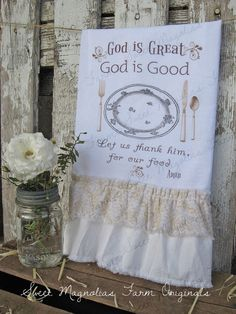 "Flour Sack Kitchen Towel... Farmhouse Cottage Country Shabby Chic Ruffle Sweet Magnolias Farm... ""God is Great God is Good"""