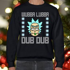 A personal favorite from my Etsy shop https://www.etsy.com/listing/554699142/rick-and-morty-ugly-christmas-sweater